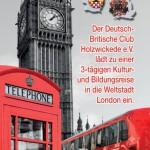 Mit dem Deutsch-Britischen Club drei Tage nach London