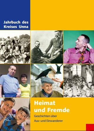 Mit Heimat und Fremde beschäftigt sich das Jahrbuch 2016. (Foto: Kreis Unna)