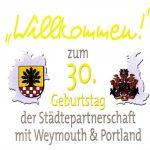Willkommen zum 30. Geburtstag der Partnerschaft mit Weymouth & Portland