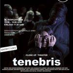 """Theaterstück """"tenebris"""" vom Close Up-Ensemble fällt aus"""